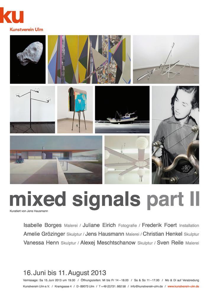 Jens Hausmann MIXED SIGNALS / PART II - KUNSTVEREIN ULM 2013